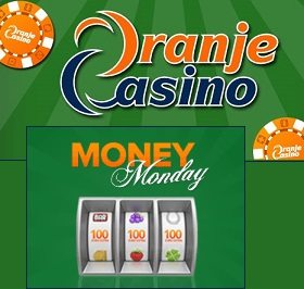 money-Monday Oranje-Casino